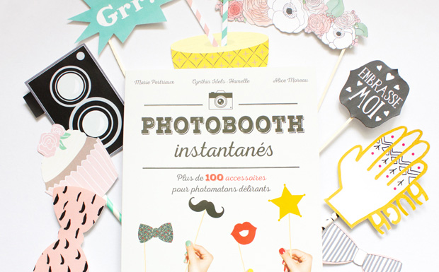 un photobooth diy avec le livre photobooth instantan s shake my blog. Black Bedroom Furniture Sets. Home Design Ideas