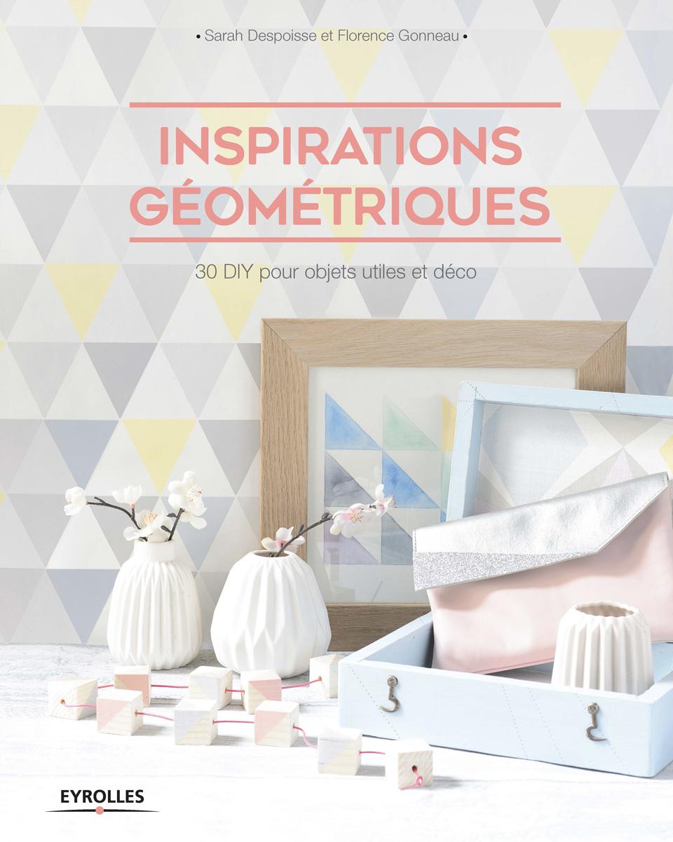 inspirations géométriques diy eyrolles